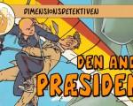 Dimensionsdetektiven 2 – Den Anden Præsident