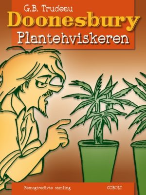 Doonesbury - Plantehviskeren