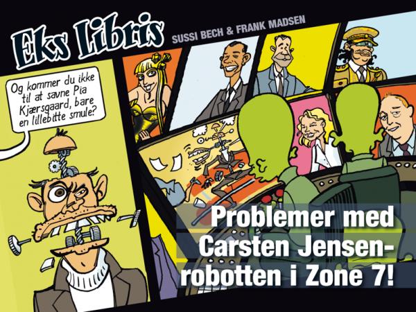 Eks Libris 1 Problemer med Carsten Jensen-robotten i Zone 7