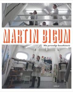 Martin Bigum Min Personlige Kunsthistorie 2014
