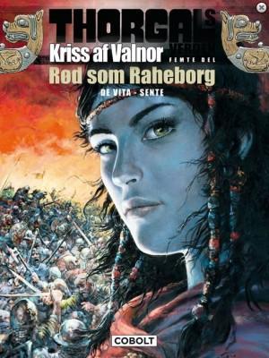 Thorgals Verden Kriss af Valnor Rød som Raheborg forside