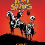 jerry spring 2 0